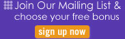 Join our Mailing List and choose your free bonus